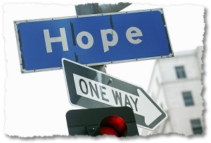 HOPE.one way sign